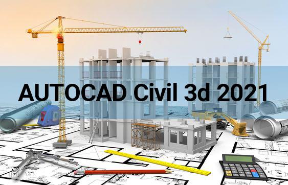 مهمترین ویژگی های اضافه شده به نرم افزار AutoCAD Civil 3D 2021